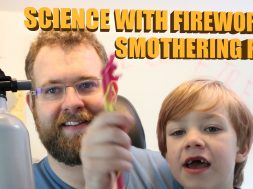 Science with fireworks! Smothering fire